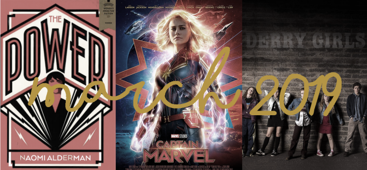 March Wrap Up: Dystopia, Captain Marvel & Derry Girls