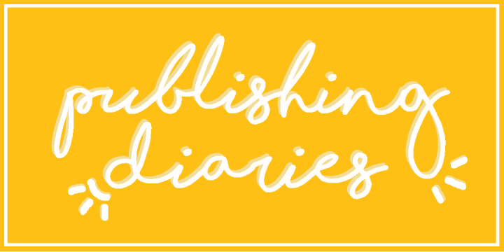 Publishing Diaries: How to Get Your Foot in theDoor