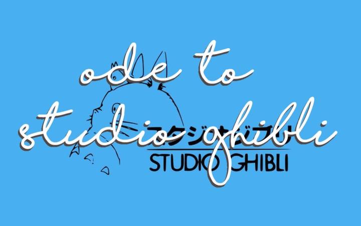 Studio Ghibli Films: A Balm for (Lockdown)Stress